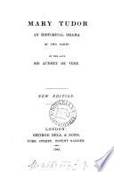 Mary Tudor  an historical drama  in verse   Book