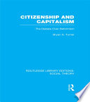 Citizenship and Capitalism (RLE Social Theory)