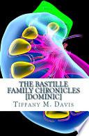 The Bastille Family Chronicles Dominic