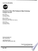 Transition to Glass: Pilot Training for High-Technology Transport Aircraft