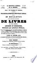 47e bulletin d'une très-belle collection de livres en tous genres, anciens et modernes, délaissés par plusieurs défunts [...].