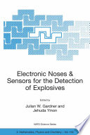Electronic Noses   Sensors for the Detection of Explosives