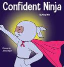 Confident Ninja