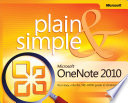 Microsoft® OneNote® 2010 Plain & Simple