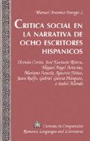 Crítica social en la narrativa de ocho escritores hispánicos