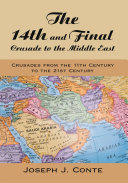 Pdf The 14th and Final Crusade to the Middle East Telecharger