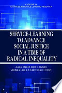 Service Learning to Advance Social Justice in a Time of Radical Inequality Book PDF