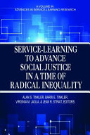 Service Learning to Advance Social Justice in a Time of Radical Inequality