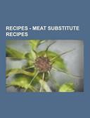 Recipes   Meat Substitute Recipes