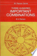 """Three Hundred Important Combinations"" by B.V. Raman"