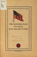 The Kenosha Plan for Raising War Relief Funds