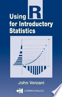 """Using R for Introductory Statistics"" by John Verzani"