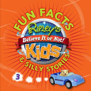 Ripley s Fun Facts and Silly Stories 3
