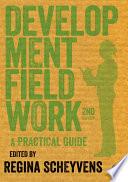 Development Fieldwork  : A Practical Guide