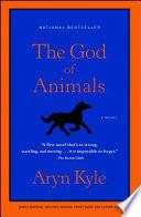 The God of Animals Pdf/ePub eBook