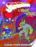 Superman and the Villains on Venus