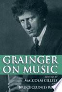 Grainger on Music