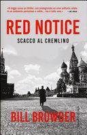 Red notice. Scacco al Cremlino