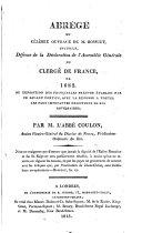 Abr G Du C L Bre Ouvrage De M Bossuet Intitul D Fense De La D Claration De L Assembl E G N Rale Du Clerg De France De 1682
