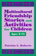 Multicultural Friendship Stories and Activities for Children Ages 5 14