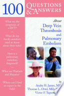 100 Questions Answers About Deep Vein Thrombosis And Pulmonary Embolism