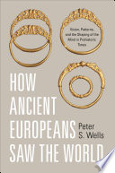 How Ancient Europeans Saw The World PDF