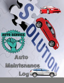 Auto Maintenance Log  Service and Repair Record Book For All Vehicles  Cars and Trucks
