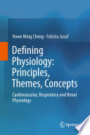 Defining Physiology  Principles  Themes  Concepts