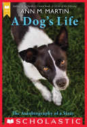Pdf A Dog's Life: The Autobiography of a Stray (Scholastic Gold) Telecharger