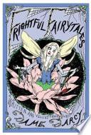 Frightful Fairytales Book