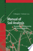 Manual for Soil Analysis   Monitoring and Assessing Soil Bioremediation Book