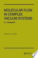 Molecular Flow Complex Vaccum Systems