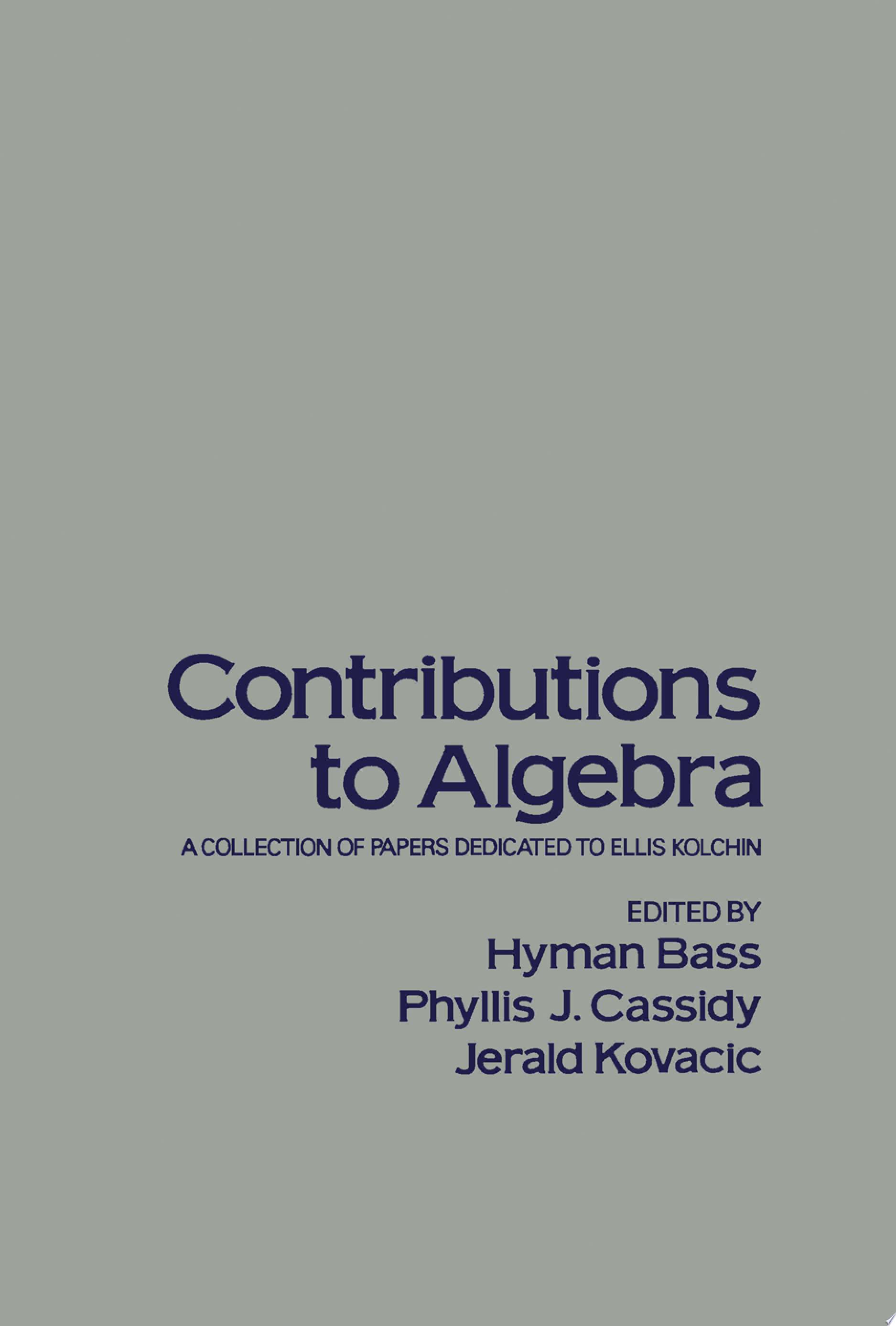 Contributions to Algebra