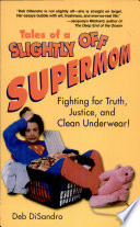 Tales of a Slightly Off Supermom