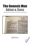 The Genesis Men  Adam   Sons