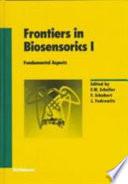 Frontiers in Biosensorics I