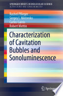 Characterization Of Cavitation Bubbles And Sonoluminescence