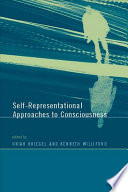 Self representational Approaches to Consciousness