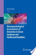 Neuropsychological Assessments of Dementia in Down Syndrome and Intellectual Disabilities Book