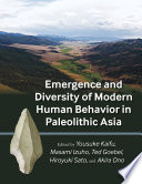 Emergence and Diversity of Modern Human Behavior in Paleolithic Asia
