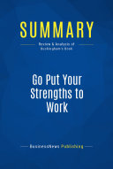 Summary: Go Put Your Strengths to Work