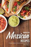 Marvelous Mexican Recipes Pdf/ePub eBook