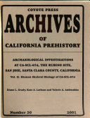 Archaeological Investigations at CA SCL 674  the Rubino Site  San Jose  Santa Clara County  California Book