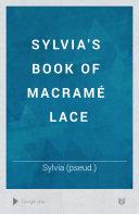 Sylvia's book of macramé lace