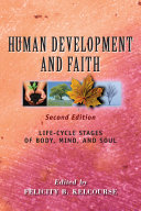 Human Development and Faith  Second Edition