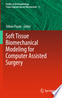 Soft Tissue Biomechanical Modeling for Computer Assisted Surgery