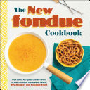 The New Fondue Cookbook PDF