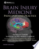 Brain Injury Medicine  Third Edition