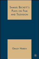 Samuel Beckett s Plays on Film and Television