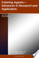Coloring Agents Advances In Research And Application 2012 Edition Book PDF